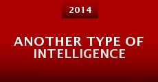 Another Type of Intelligence (2014) stream