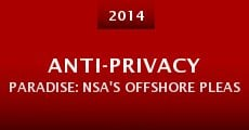 Película Anti-privacy Paradise: NSA's Offshore Pleasure Islands