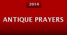 Antique Prayers (2014) stream