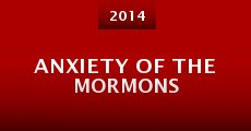 Película Anxiety of the Mormons