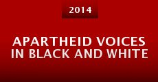 Película Apartheid Voices in Black and White
