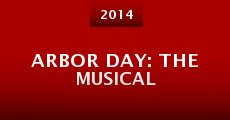 Película Arbor Day: The Musical