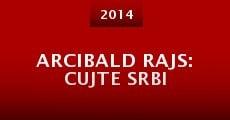 Película Arcibald Rajs: Cujte Srbi