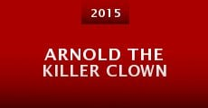 Arnold the Killer Clown