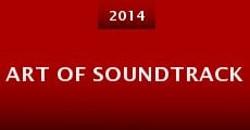 Art of Soundtrack (2014)