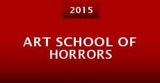 Película Art School of Horrors