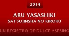 Aru yasashiki satsujinsha no kiroku (2014)