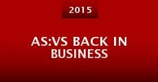 AS:VS Back in Business