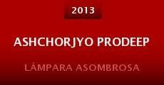 Película Ashchorjyo Prodeep