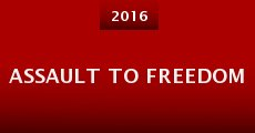 Película Assault to Freedom