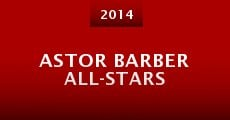 Película Astor Barber All-Stars