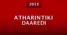 Atharintiki Daaredi (2013)