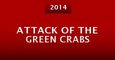Attack of the Green Crabs (2014)