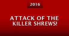 Película Attack of the Killer Shrews!