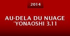 Película Au-Dela Du Nuage °Yonaoshi 3.11