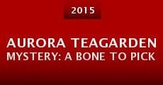 Película Aurora Teagarden Mystery: A Bone to Pick