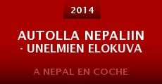 Autolla Nepaliin - Unelmien elokuva (2014)