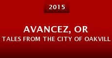 Avancez, or Tales from the City of Oakville