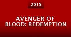 Película Avenger of Blood: Redemption