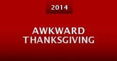 Awkward Thanksgiving (2014) stream
