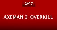 Película Axeman 2: Overkill