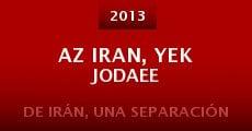 Az Iran, yek jodaee (2013) stream