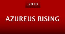 Película Azureus Rising