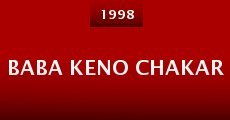 Baba Keno Chakar (1998) stream