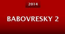 Babovresky 2 (2014)