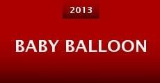 Baby Balloon (2013) stream