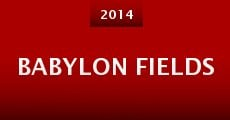 Babylon Fields (2014)