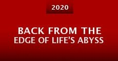 Película Back from the Edge of Life's Abyss