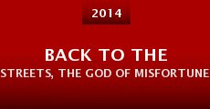 Película Back to the Streets, the God of Misfortune