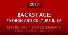 Película Backstage: Fashion and Culture in LA
