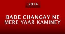 Película Bade Changay Ne Mere Yaar Kaminey