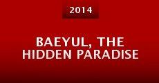 Película Baeyul, the Hidden Paradise