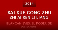 Película Bai Xue Gong Zhu Zhi Ai Ren Li Liang
