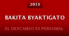 Bakita Byaktigato (2013)
