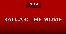 Balgar: The Movie (2014) stream