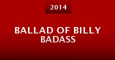 Película Ballad of Billy Badass
