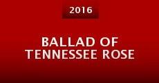 Ballad of Tennessee Rose (2016) stream