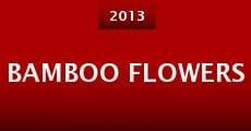 Bamboo Flowers (2013)