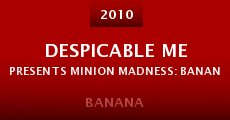 Despicable Me presents Minion Madness: Banana