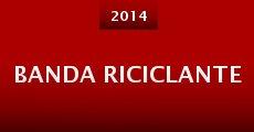 Banda Riciclante (2014) stream