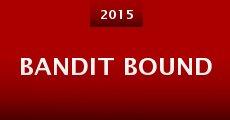 Película Bandit Bound