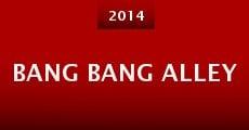 Bang Bang Alley (2014) stream