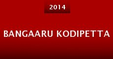 Película Bangaaru KodiPetta