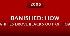 Película Banished: How Whites Drove Blacks Out of Town in America