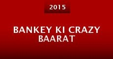 Película Bankey Ki Crazy Baarat
