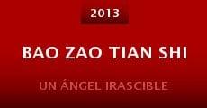 Película Bao zao tian shi